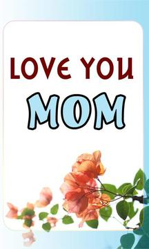 关于妈妈的话语 Love you Mom - Sayings For MOM