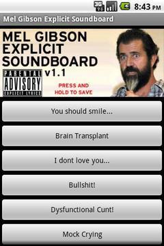Mel Gibson Explicit Soundboard