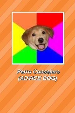 Perro Consejero (ADVICE ...