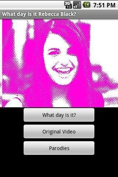 What day is it Rebecca Black?
