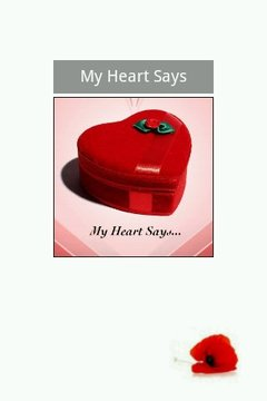 My Heart Says...