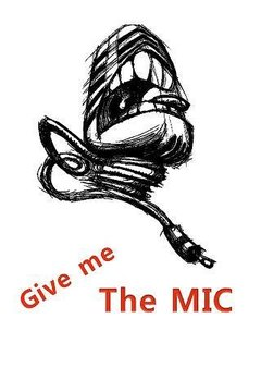 Give me The MIC
