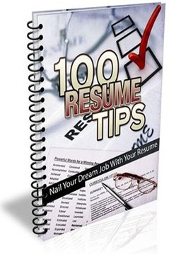 Resume Writing 100 Tips EGuide