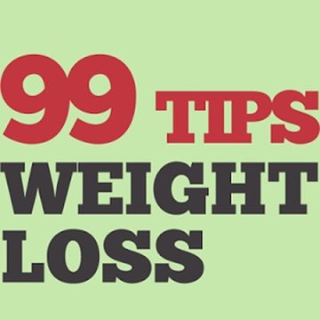 99 Greatest Weight Loss Tips