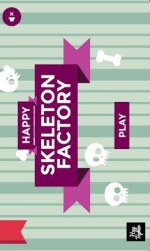 Happy Skeleton Factory