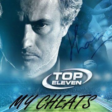 Top Eleven My Cheats