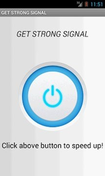 GET STRONG SIGNAL