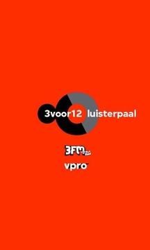 3VOOR12 Luisterpaal